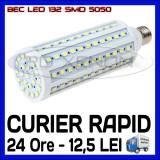 BEC LED E27 - 132 SMD 5050 - ECHIVALENT 165W - ALB CALD, ALB RECE - 220V ZDM