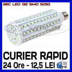 BEC LED E27 - 132 SMD 5050 - ECHIVALENT 165W - ALB CALD, ALB RECE - 220V, ZDM