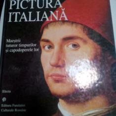 PICTURA ITALIANA - MAESTRII TUTUROR TIMPURILOR SI CAPODOPERELE LOR - 1997-album - Album Pictura