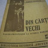 Din cartile vechi - pagini privitoare la ist. rom.-s. callimachi 1946