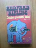 N1 Rudyard Kipling - Domnia-sa preacinstitul elefant