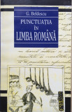 PUNCTUATIA IN LIMBA ROMANA - G. Beldescu