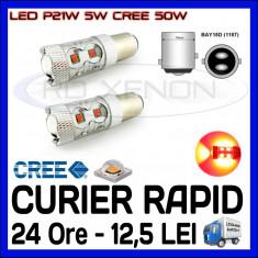BEC AUTO LED LEDURI P21W 5W BAY15D DUBLU FILAMENT - 50W CREE STOP POZITIE FRANA