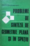 PROBLEME DE SINTEZA DE GEOMETRIE PLANA SI IN SPATIU - Gh. Simionescu