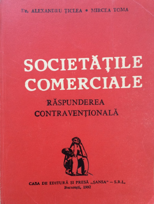 SOCIETATILE COMERCIALE - RASPUNDEREA CONTRAVENTIONALA - Al. Ticlea, M. Toma