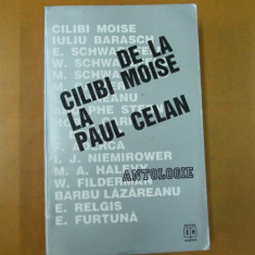 De la Cilibi Moise la Paul Celan antologie Bucuresti 1996 - Carti Iudaism