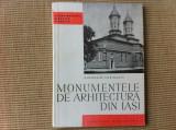Monumentele de arhitectura din Iasi patriei noastre carte arta 1967 ilustrata, Alta editura