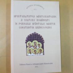 Spiritualitatea culturii romanesti in perioada sfantului martir C. Brancoveanu - Carti Istoria bisericii