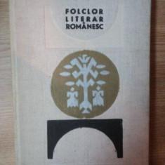 FOLCLOR LITERAR ROMANESC de BARBU THEODORESCU, OCTAV PAUN, 1967 - Carte Fabule