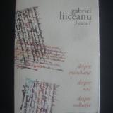 GABRIEL LIICEANU - 3 ESEURI * DESPRE MINCIUNA, DESPRE URA, DESPRE SEDUCTIE - Filosofie, Humanitas
