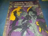 JURNALUL OFICIAL AL MISIUNII SCORBOWSKY  LEONIDA NEAMTU, Alta editura, 1971