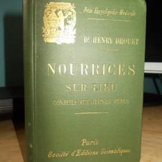 DR.HENRY DROUET - NOURRICES SUR LIEU ( SFATURI PENTRU TINERELE MAME ) - 1893 - Carte Editie princeps