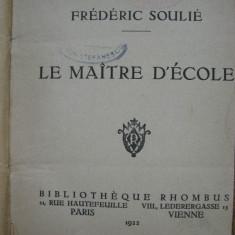 Frederic Soulie - Le maitre d'ecole + Alfred de Musset - On ne badine pas... - Carte in franceza