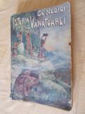 ISTORIA VANATOAREI -GHEORGHE NEDICI .ANUL 1940 .