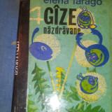 PATRU GAZE NAZDRAVANE - ELENA FARAGO { EDITIE ILUSTRATA } - Carte poezie copii