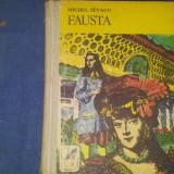 FAUSTA, FAUSTA INVINSA MICHEL ZEVACO - Roman istoric