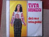TITA BARBULESCU daca nu e neica geaba disc vinyl lp muzica populara electrecord, VINIL