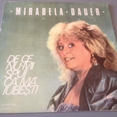 MIRABELA DAUER - DE CE NU-MI SPUI CA MA IUBESTI - ELECTRECORD / DISC VINIL/POP - Muzica Rock