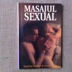 MASAJUL SEXUAL STPHEN RUSSEL JURGEN KOLB EDITURA Z ILUSTRATA carte hobby