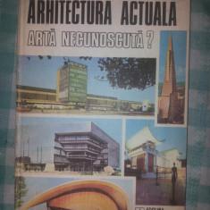 Arhitectura actuala arta necunoscuta? Jean Monda