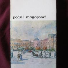 "Biblioteca de arta: ""PODUL MOGOSOAEI. Povestea unei strazi"", Gh Crutzescu, 1986"
