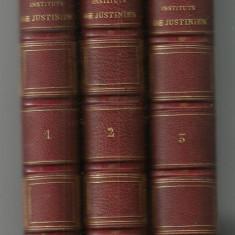 Ortolan / INSTITUTS DE JUSTINIEN - 3 volume, editie 1863 - Carte Istoria dreptului