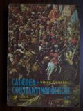 Caderea Constantinopolelui, vol 2 - Vintila Corbul (1977)