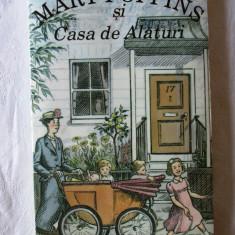 """""""MARY POPPINS SI CASA DE ALATURI"""", P. L. Travers, 1995. Carte noua - Carte educativa"""