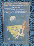 Raul CALINESCU - CRONICI STIINTIFICE (1944)