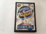 George si cheia secreta a universului - Lucy Si Stephen Hawking,RF6/3
