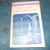 MATEIU I. CARAGIALE - CRAII DE CURTE VECHE - Roman
