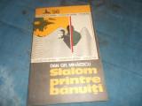 Cumpara ieftin DAN GR. MIHAESCU - SLALOM PRINTRE BANUITI,