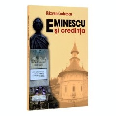 Eminescu si credinta - Carte Editie princeps