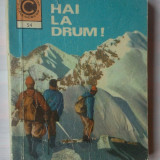 ANDREI MIHAIL - HAI LA DRUM! - Carte Geografie