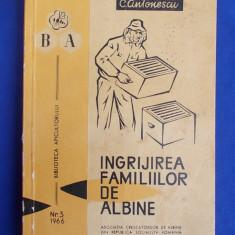 C.ANTONESCU - INGRIJIREA FAMILIILOR DE ALBINE - 1966 - Carti Zootehnie