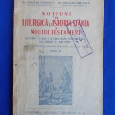 IRINEU MIHALCESCU - NOTIUNI DE LITURGICA/ISTORIA SFANTA A NOULUI TESTAMENT -1944