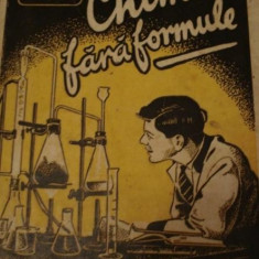 George Giurgea - Chimia fara formule (Vol.1+2) (1944)