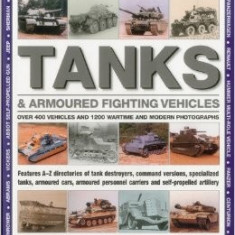 + Carte in lb engleza THE GUIDE TO TANKS & ARMOURED VEHICLES + - Carte in engleza