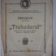 Program - Trubadurul - Giuseppe Verdi - Opera Romana Cluj - 1924
