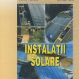 Colectiv Autori - Poti face si singur - Instalatii solare