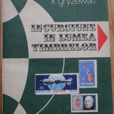 Carte / Almanah Filatelic - Incursiune in Lumea Timbrelor - Editura Albatros