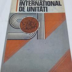 SISTEMUL INTERNAŢIONAL DE UNTĂŢI, EDIŢIA A III-A - Carte Drept international