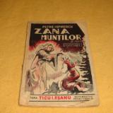 Petre Ispirescu - Zana muntilor si alte povesti - Ed. Ticu Eseanu - interbelica - Carte educativa