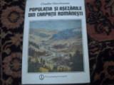 Populatia si asezarile din Carpatii romanesti - C. Giurcaneanu