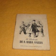 Al. Vlahuta - De-a Baba Oarba - ed Tineretului 1955 - format mic - ilustratii Al. Alexe - Carte educativa