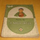 Magdalena Popa - A nagy jatek - ed Tineretului 1957 - in limba maghiara - ilustratii N. Saftoiu - Carte educativa
