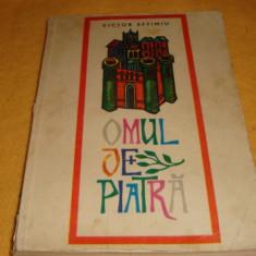 Victor Eftimiu - Omul de piatra - ed Tineretului 1969 - ilustratii Val Munteanu - Carte educativa
