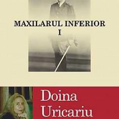 Maxilarul inferior (2 volume) - de Doina Uricariu