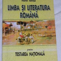 RWX 30 - LIMBA SI LITERATURA ROMANA PENTRU TESTAREA NATIONALA - EDITIE 2005