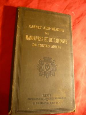 E.C. Servo -Aide Memoire -Manevre Campanie-uzul dif. arme -Ed.1880 ,in lb. fr. foto